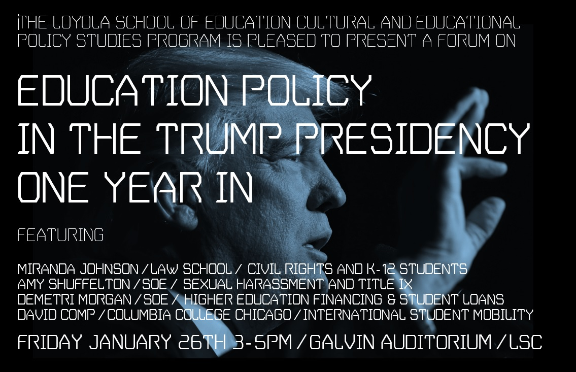 Forum: Education Policy in the Trump Presidency, One Year In