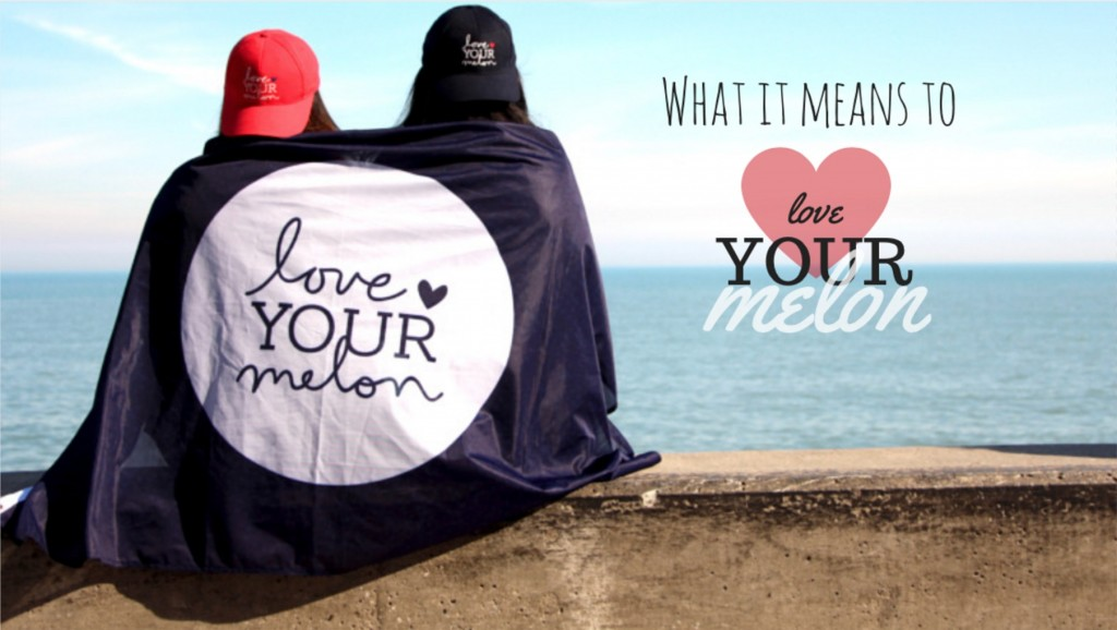 What It Means To Love Your Melon – CHICago Style 909ab00af