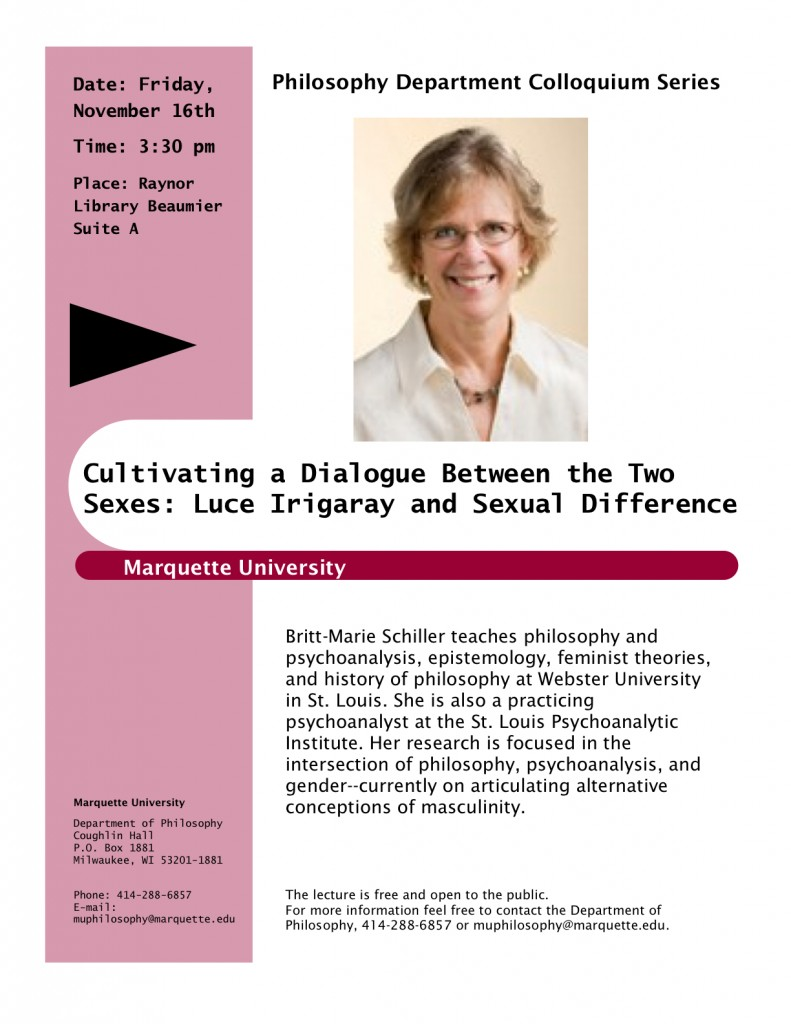 Britte-Marie Schiller Colloquium on Luce Irigiray and Sexual Difference, Marquette, Nov. 16