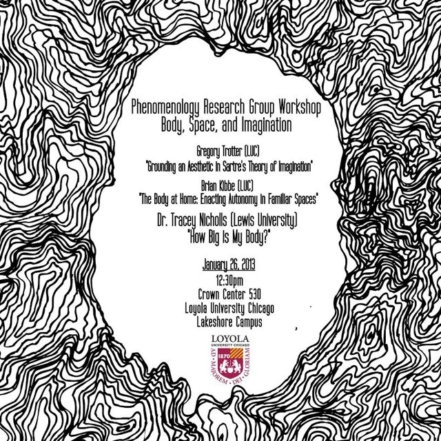 Phenomenology Research Group Workshop: Body, Space, and Imagination – Loyola, Jan 26, 2pm