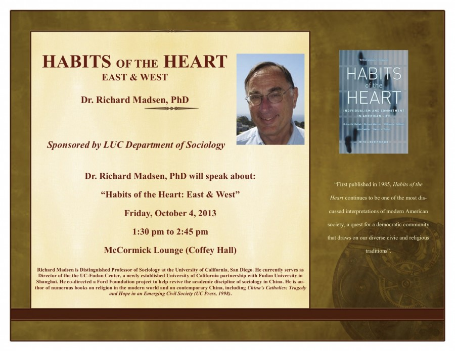 "Lecture: ""Habits of the Heart: East and West,"" Dr. Richard Madsen, LUC, Oct 4"
