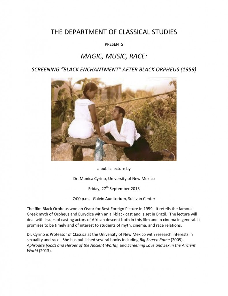 "Lecture: Dr. Monica Cyrino, ""Magic, Music, Race: Screening ""Black Enchantment"" After Black Orpheus (1959)"" (Classical Studies Dept.)"