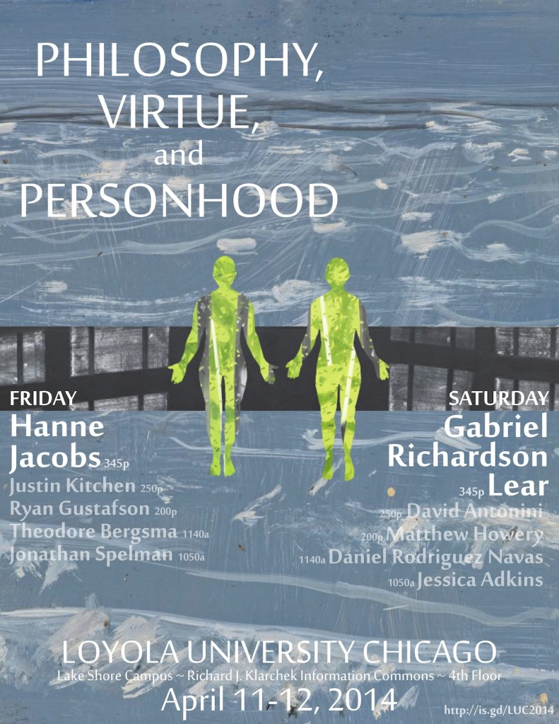 LUC Grad Conference: Philosophy, Virtue, and Personhood – April 11-12