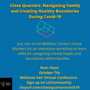 Close Quarters: Navigating Family and Creating Healthy Boundaries During Covid-19