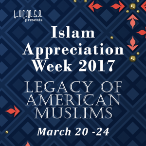Islam Appreciation Week (IAW) 2017 at Loyola